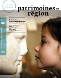 Patrimoines en Région #32 Patrimoine nouvelle génération