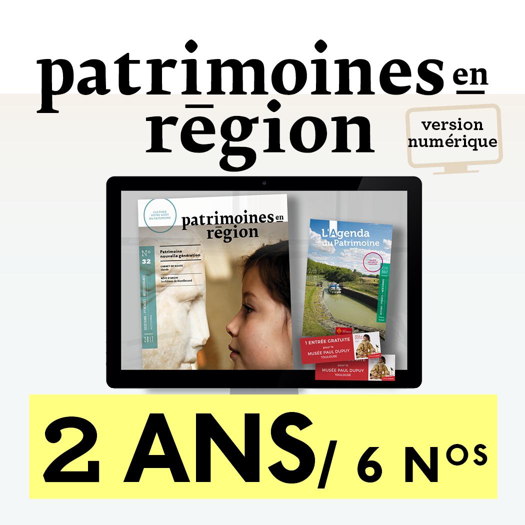 Patrimoines en région abonnement numerique 2 ans
